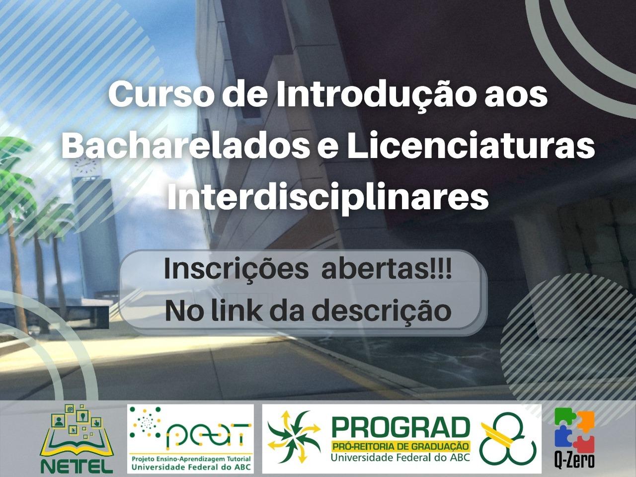 Curso de Introdução aos Bacharelados e Licenciaturas Interdisciplinares da UFABC